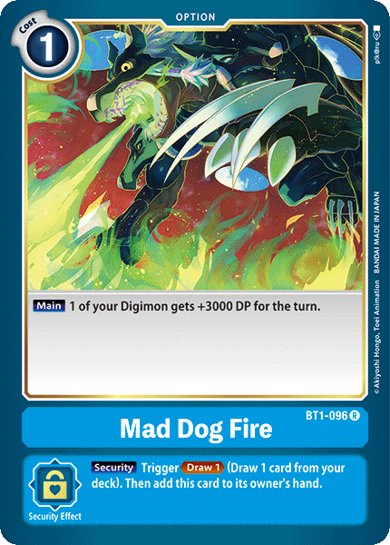 BT1-096Mad Dog Fire